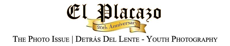 FOTOSEPTIEMBRE-USA-2014_Detras-Del-Lente-Youth-Photography_El-Placazo_San-Anto-Cultural-Arts_Banner
