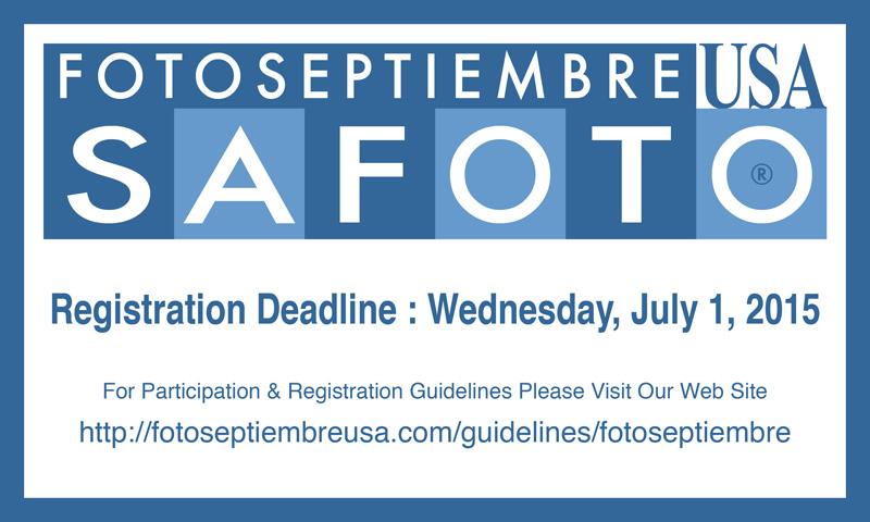 FOTOSEPTIEMBRE-USA-2015_Registration-Deadline-Reminder