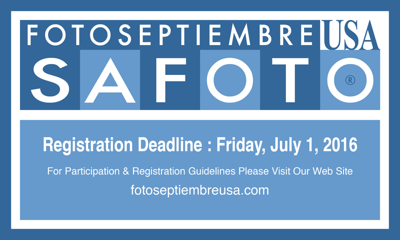 FOTOSEPTIEMBRE-USA-2016_Registration-Deadline-Reminder