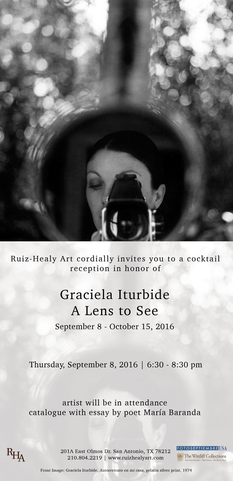2016-FOTOSEPTIEMBRE-USA_Press-Archives_Graciela-Iturbide_A-Lens-To-See-Exhibition-Promo-Card_Ruiz-Healy-Art
