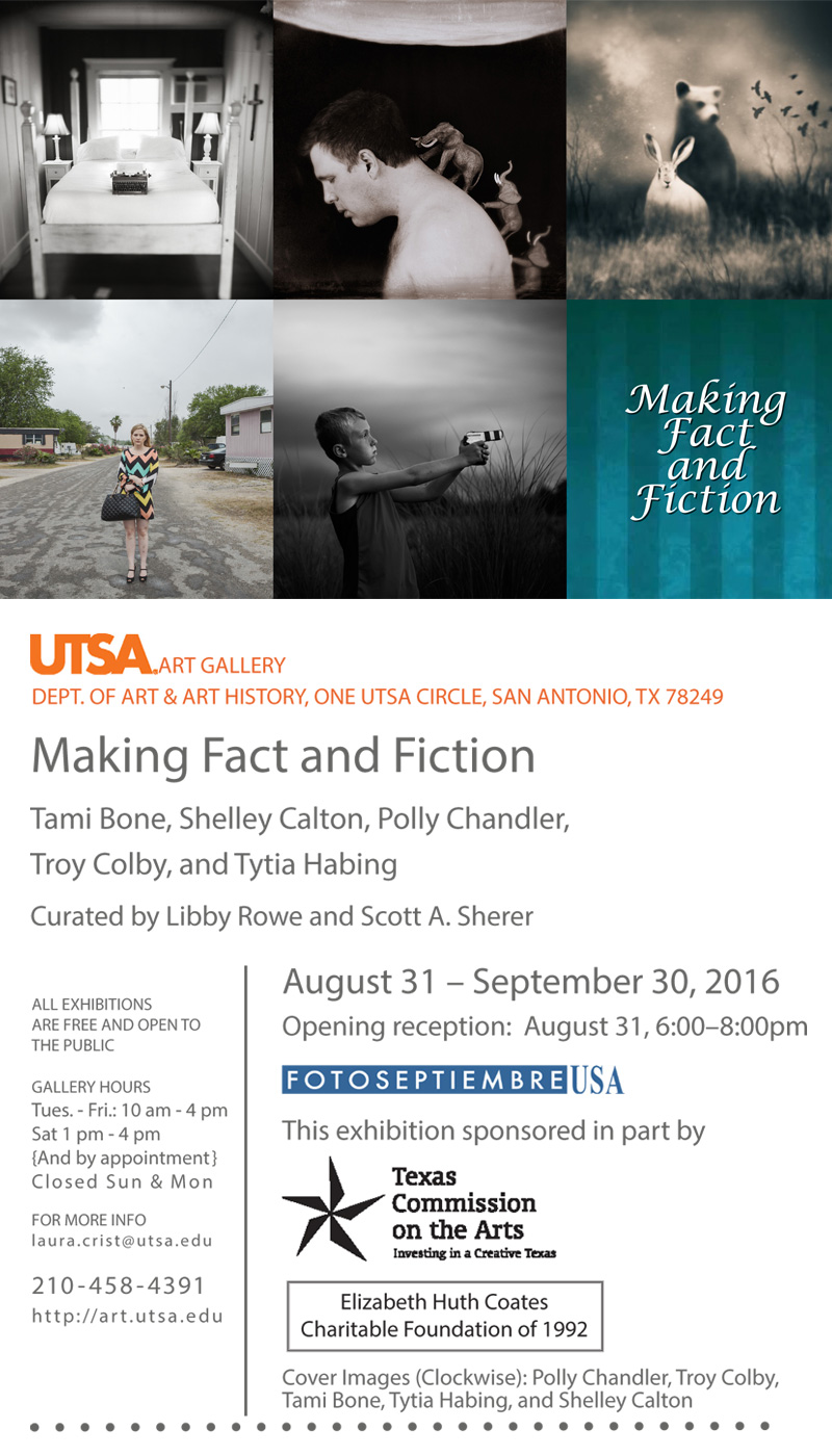 2016-FOTOSEPTIEMBRE-USA_Press-Archives_Making-Fact-And-Fiction-Exhibit_UTSA-Art-Gallery-Promo-Card