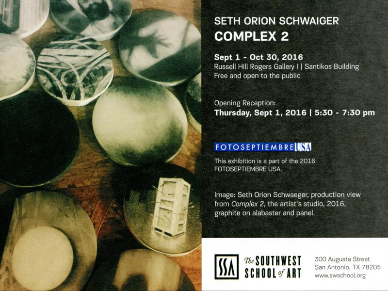 2016-fotoseptiembre-usa_press-archives_southwest-school-of-art_seth-orion-schwaiger-promo-card